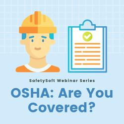 OSHA: Are You Covered?